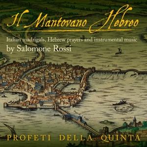Salomone Rossi - Il Mantovano Hebreo - Madrigale, Arien & Instrumentalwerke