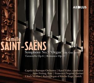 Camille Saint-Saens - Sinfonie Nr. 3 & Kammermusikwerke