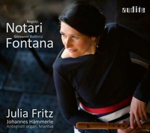 Angelo Notari & Giovanni Battista Fontana - Musik des italienischen Frühbarock aus der Basilica Palatina Mantova